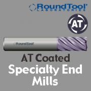 Specialty End Mills - AT Coated