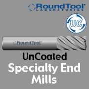 Specialty End Mills - Uncoated